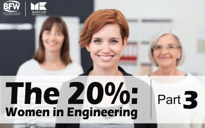The 20%: Women in Engineering Part 3
